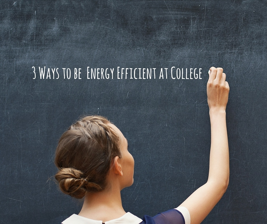 energy efficient at college