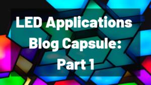 LED blog capsule 1
