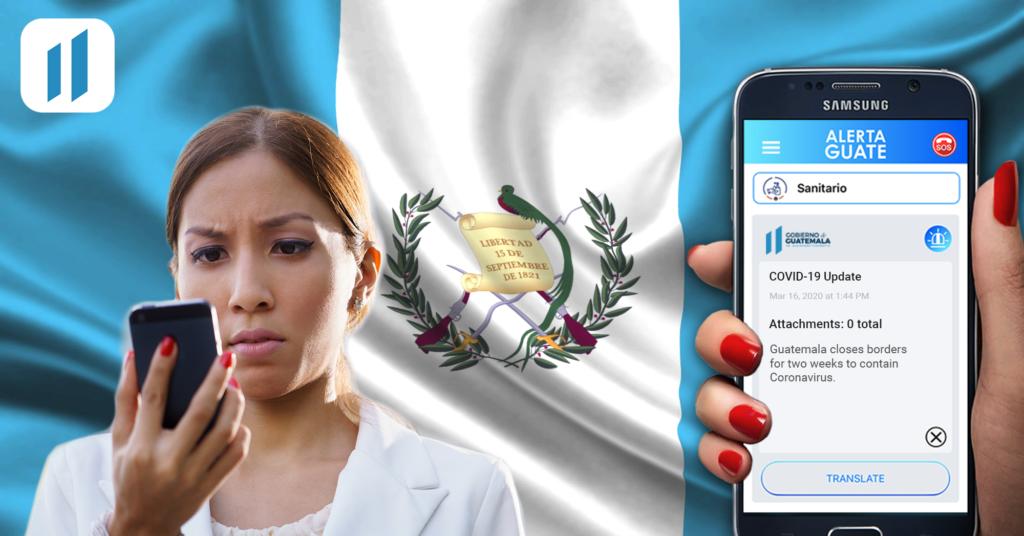Alerta Guate: Keeping People Informed During a Global Pandemic