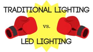 traditional lighting vs leds