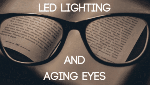 How LEDs Can Help Aging Eyes
