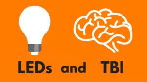 LEDs and TBI
