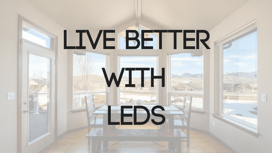 Live better with LED lighting