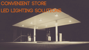 convenient store led lighting solutions blog image