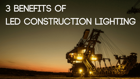 benefits of led construction lighting blog image