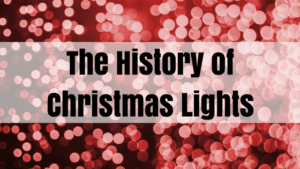 history of christmas lights