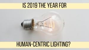 2019 human-centric lighting