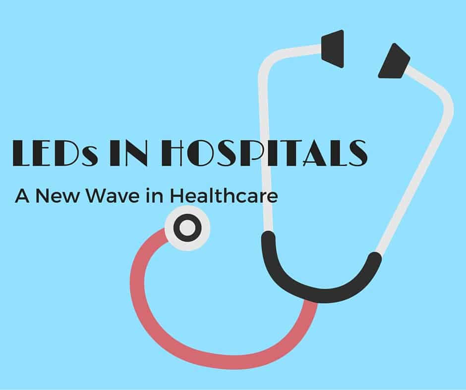 LEDs in hospitals