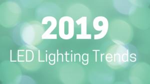 2019 lighting trends