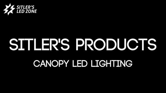 Sitler's Canopy LED Lighting Blog Image