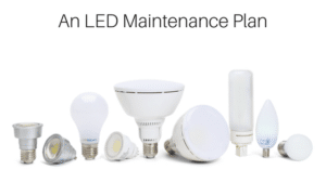 An LED Maintenance Plan